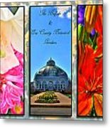 The Buffalo And Erie County Botanical Gardens Triptych Series With Text Metal Print