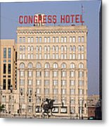 The Congress Hotel - 1 Metal Print