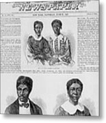 The Dred Scott Family On The Front Page Metal Print by Everett