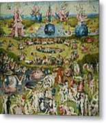 The Garden Of Earthly Delights By Hieronymus Bosch Metal Print