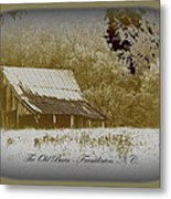 The Old Barn - Franklinton N.c. Metal Print