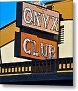 The Onyx Club Metal Print