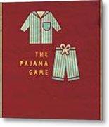 The Pajama Game Metal Print by Megan Romo