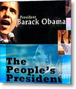 The People's President Metal Print by Terry Wallace