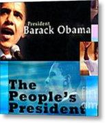 The People's President Metal Print