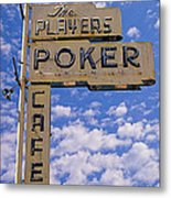 The Players Poker Cafe Metal Print by Ron Regalado