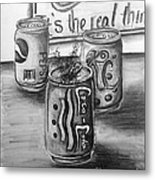 The Real Thing Metal Print