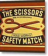 The Scissors Safety Match Metal Print