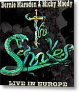 The Snakes Live In Europe Metal Print