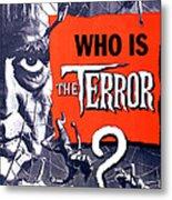 The Terror, Boris Karloff On 1 Sheet Metal Print