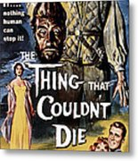 The Thing That Couldnt Die, 1958 Metal Print by Everett