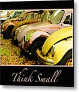 Think Small Metal Print