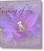 Thinking Of You Greeting Card - Rose Of Sharon Metal Print