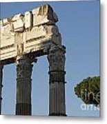Three Columns And Architrave Temple Of Castor And Pollux Forum Romanum Rome Metal Print