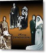Three Generations Metal Print