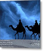 Three Kings Travel By The Star Of Bethlehem - Midnight With Caption Metal Print by Gary Avey