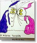 Tis Kissing Cousins Metal Print