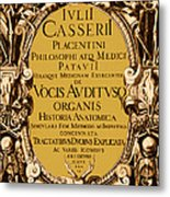 Title Page, Giulio Casserios Anatomy Metal Print