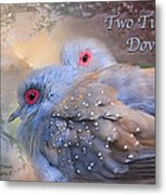 Two Turtle Doves Card Metal Print
