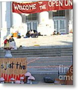 Uc Berkeley . Sproul Hall . Sproul Plaza . Occupy Uc Berkeley . The Is Just The Beginning . 7d10018 Metal Print