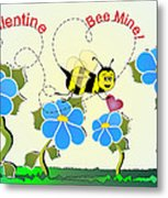 Valentine Bee Mine Metal Print