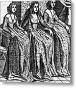Venetian Women, C1600 Metal Print