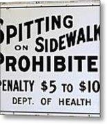 Vintage Sign For Spitter Haters Metal Print