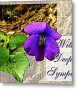 Violet Greeting Card  Sympathy Metal Print