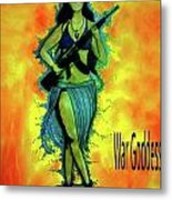 War Goddess Metal Print