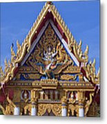Wat Chai Mongkol Ubosot Gable Dthu609 Metal Print