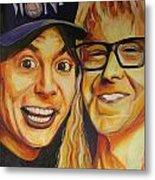 Wayne And Garth Metal Print