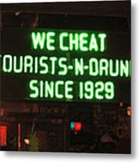 We Cheat Drunks Since 1929 Metal Print