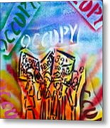 We Occupy Metal Print by Tony B Conscious