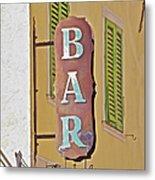 Weathered Rustic Metal Bar Sign Metal Print