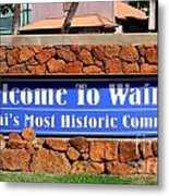 Welcome To Waimea Metal Print