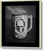 What A Mug Metal Print