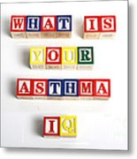 What Is Your Asthma Iq Metal Print