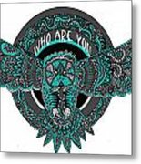 Who Are You Blue Metal Print