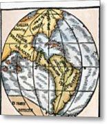 World Map, 1529 Metal Print