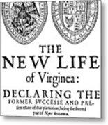 Virginia Tract, 1612 Metal Print