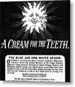 Fonweiss Toothpaste, 1887 Metal Print