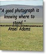Ansel Adams Quote Metal Print
