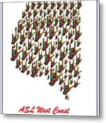 Asl West Coast Map Metal Print