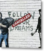 Banksy - The Tribute - Follow Your Dreams - Steve Jobs Metal Print by Serge Averbukh