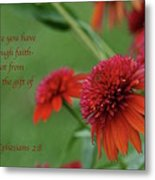 By Grace You Have Been Saved Metal Print