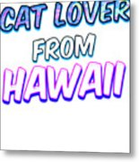 Dog Lover From Hawaii Metal Print