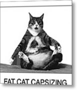 Fat Cat Capsizing Metal Print