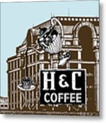H And C Coffee Sign Roanoke Virginia Metal Print