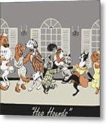 Hep hounds Metal Print