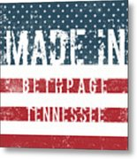 Made In Bethpage, Tennessee Metal Print